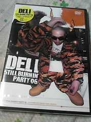 �V�i2���gDVDDEL! STILL BURNIN PARTY'06