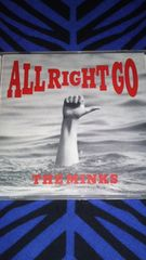 The minks/All right go ミンクス