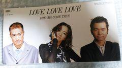 DREAMS COME TRUE●LOVE LOVE LOVE/嵐が来る■Epic/Sony Records