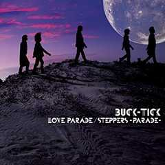 BUCK-TICK「LOVE PARADE」CD+DVD
