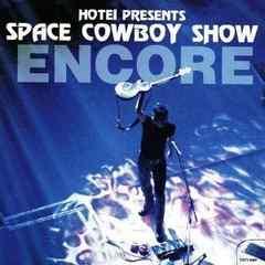 布袋寅泰 / SPACE COWBOY SHOW ENCORE