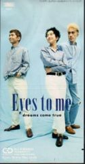 ◆8cmCDS◆DREAMS COME TRUE/Eyes to me