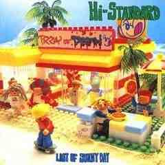 Hi-STANDARD / LAST OF SUNNY DAY