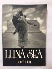 LUNA SEA �o���h�X�R�A MOTHER ���i�V�[ �}�U�[