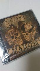 22&GAZZILA/most wanted