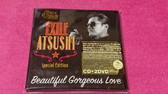 EXILE ATSUSHI Beautiful Gorgeous Love 初回盤 CD+DVD �B枚組