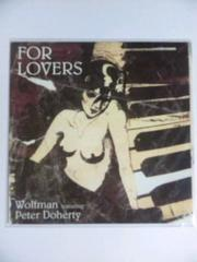 WOLFMAN PETER DOHERTY FOR LOVERS ����� �߰ĥ��ʰè EP