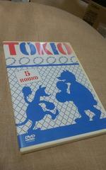 TOKIO/5round