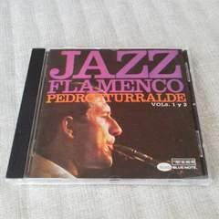 JAZZFLAMENCO VOLS.1Y2 ジャズフラメンコ ペドロイトゥラルデ ブルーノート
