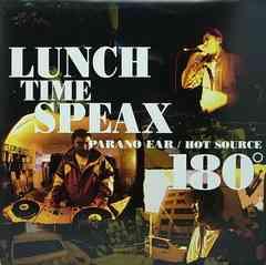 LUNCH TIME SPEAXランチタイムスピークス「180°/Hot Source」Muroプロデュース