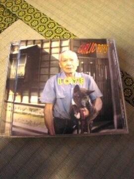 CD:GARLIC BOYS(ガーリックボーイズ) LOVE