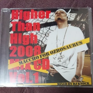 OZROSAURUS/HIGHER THAN HIGH 2008 MIX CD VOL.1