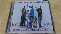 THE VELLIE FAMILY/WHO DO WE TRUST? US/G-Rap/KCMO/ZENO VELLIE