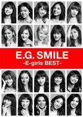 即決 萩花特典付 E.G.SMILE -E-girls BEST- +DVD+スマプラ 初回