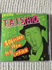 TAISHO  Solution From The Crowd