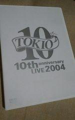 TOKIO/10th anniversary LIVE2004